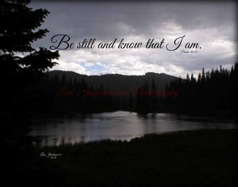 Be still and Know...