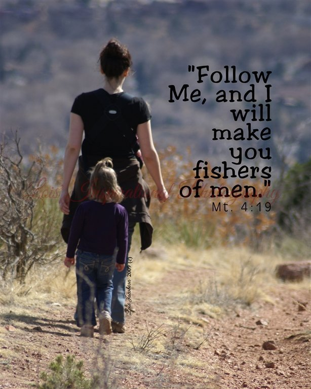 Follow me, and I will make you Fishers of Men