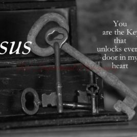 Jesus you are the Key